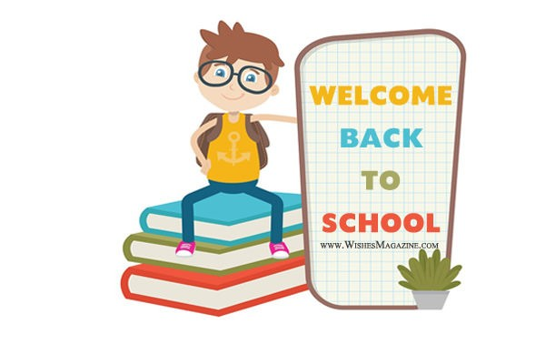 Back to school wishes welcome back to school messages back to school wisheswelcome back to school messages m4hsunfo