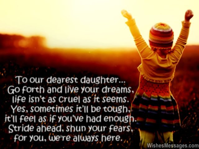 Birthday Wishes for Daughter  Quotes and Messages     WishesMessages com Inspirational quote for daughter from mom and dad