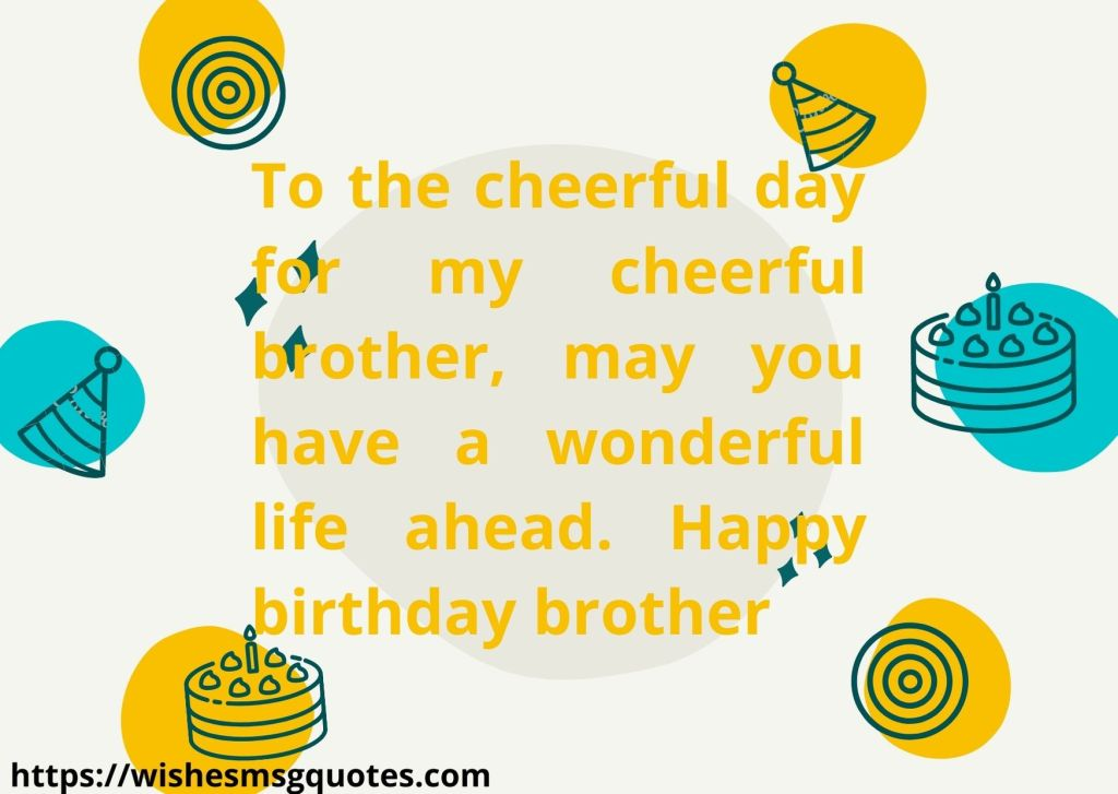 Inspirational Birthday Wishes For Brother