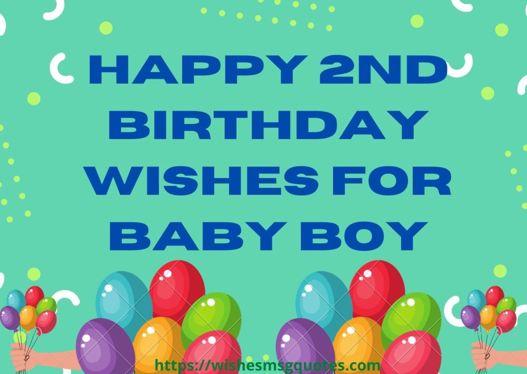 Happy 2nd Birthday Wishes For Baby Boy