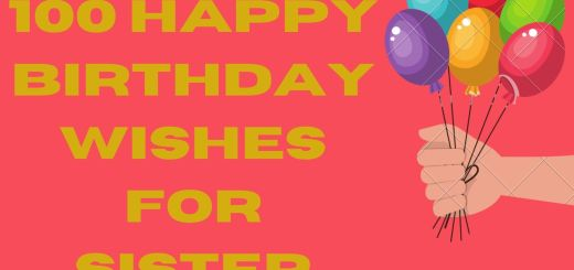 100 Happy Wishes For Sister