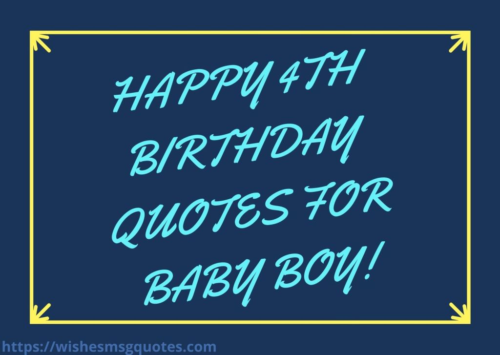 Happy 4th Birthday Quotes For Baby Boy