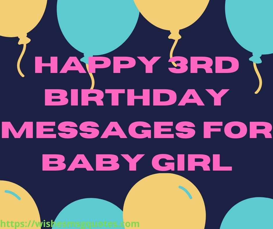 Happy 3rd Birthday Messages For Baby Girl
