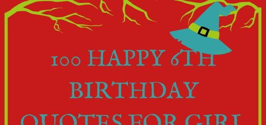 100 Happy 6th Birthday Quotes For Girl