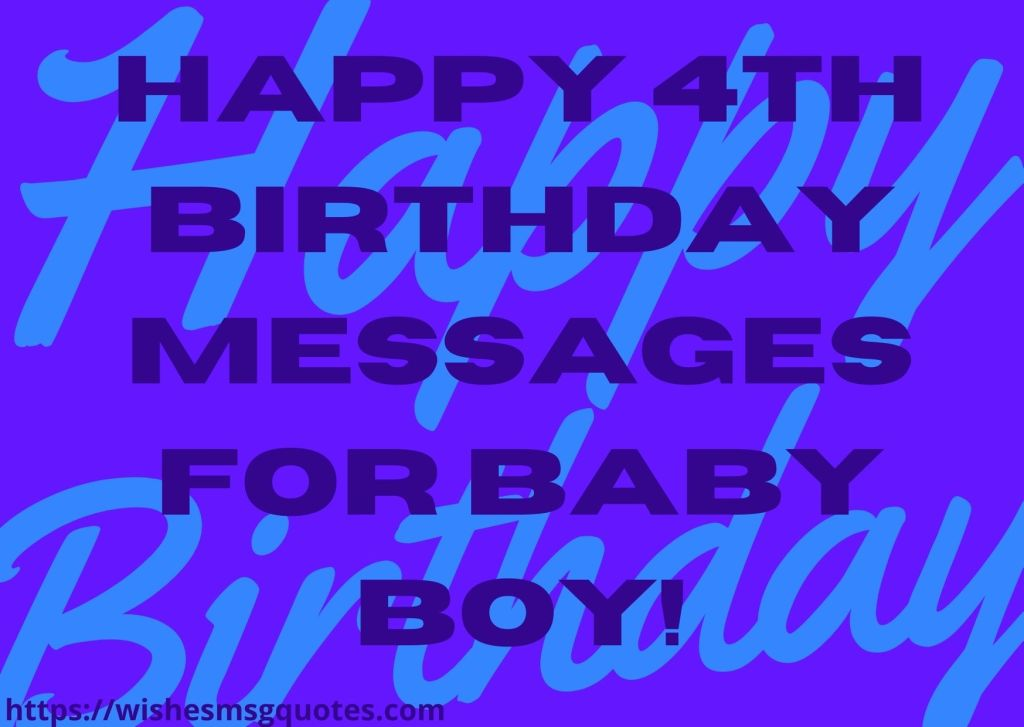 Happy 4th Birthday Messages For Baby Boy