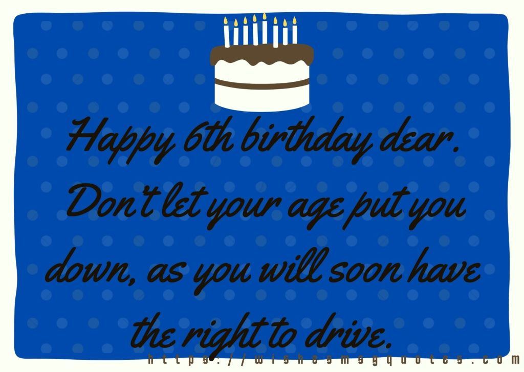 6th Birthday Quotes From Friend To Boy