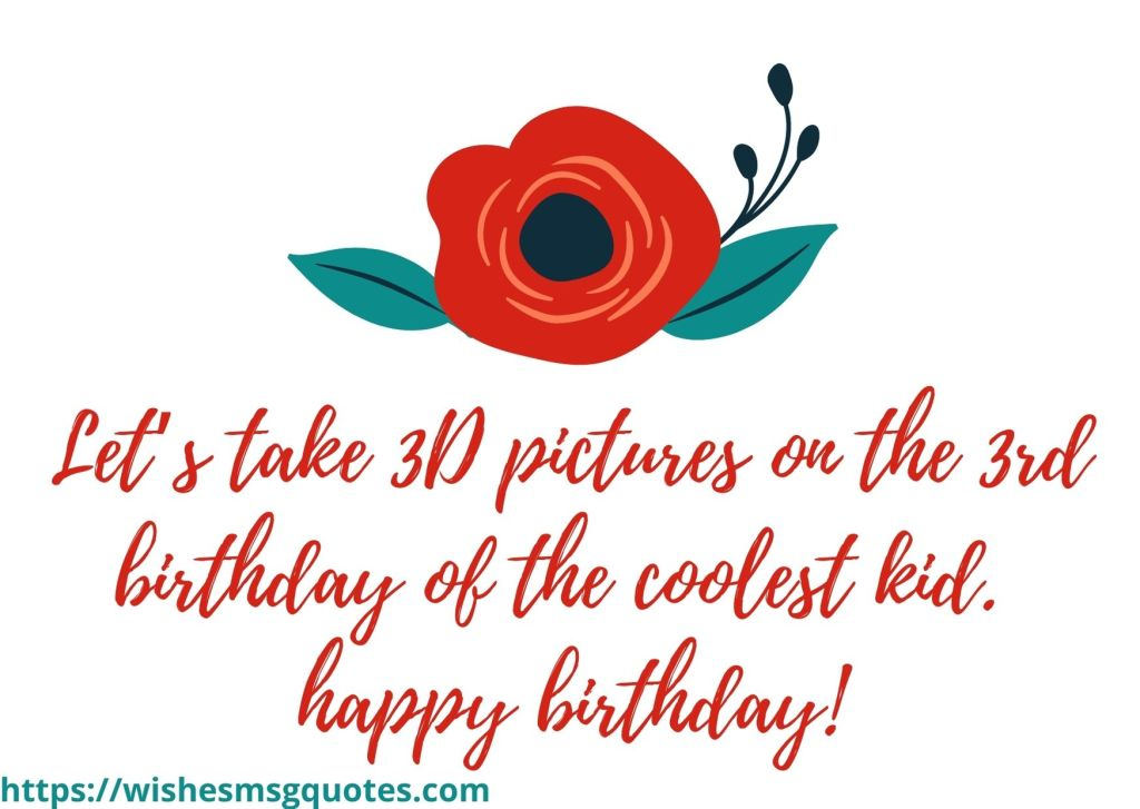 Cutest 3rd Birthday Quotes For Baby Boy From Father