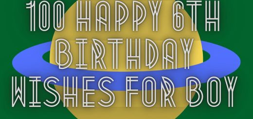 100 Happy 6th Birthday Wishes For Boy