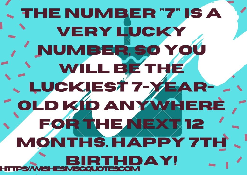 7th Birthday Messages From Grandfather To Boy