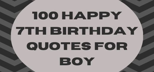 100 Happy 7th Birthday Quotes For Boy
