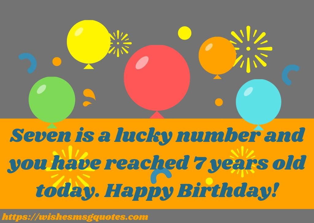 Happy 7th Birthday Quotes For Girl