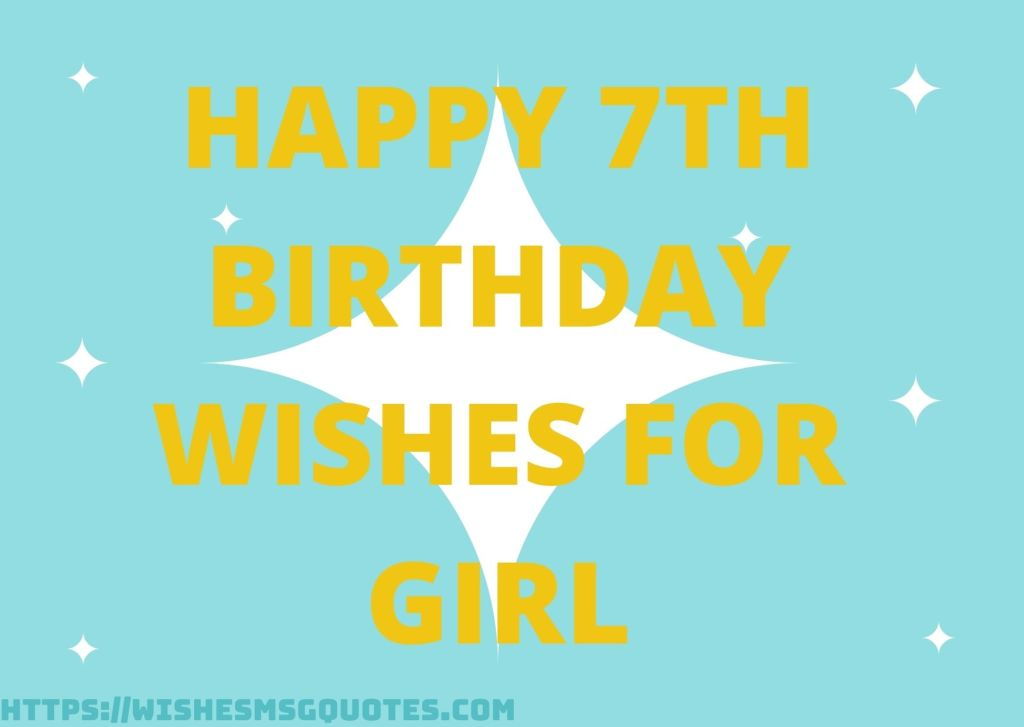 Happy 7th Birthday Wishes For Girl