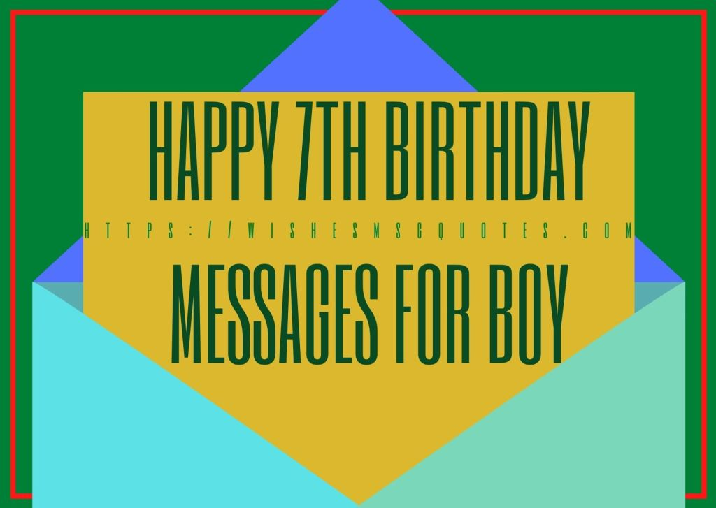 Happy 7th Birthday Messages For Boy