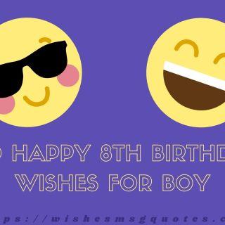 100 Happy 8th Birthday Wishes For Boy