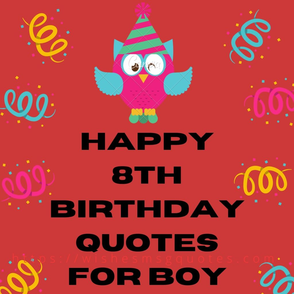 Happy 8th Birthday Quotes For Boy