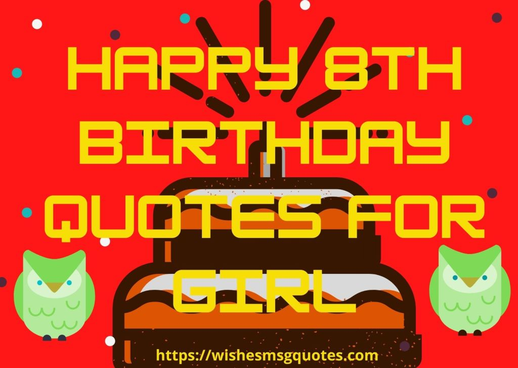 Happy 8th Birthday Quotes For Girl