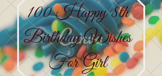100 Happy 8th Birthday Wishes For Girl