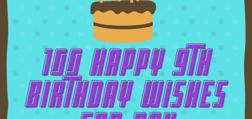 100 Happy 9th Birthday Wishes For Boy