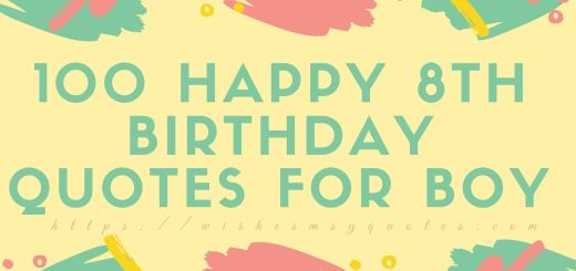 100 Happy 8th Birthday Quotes For Boy