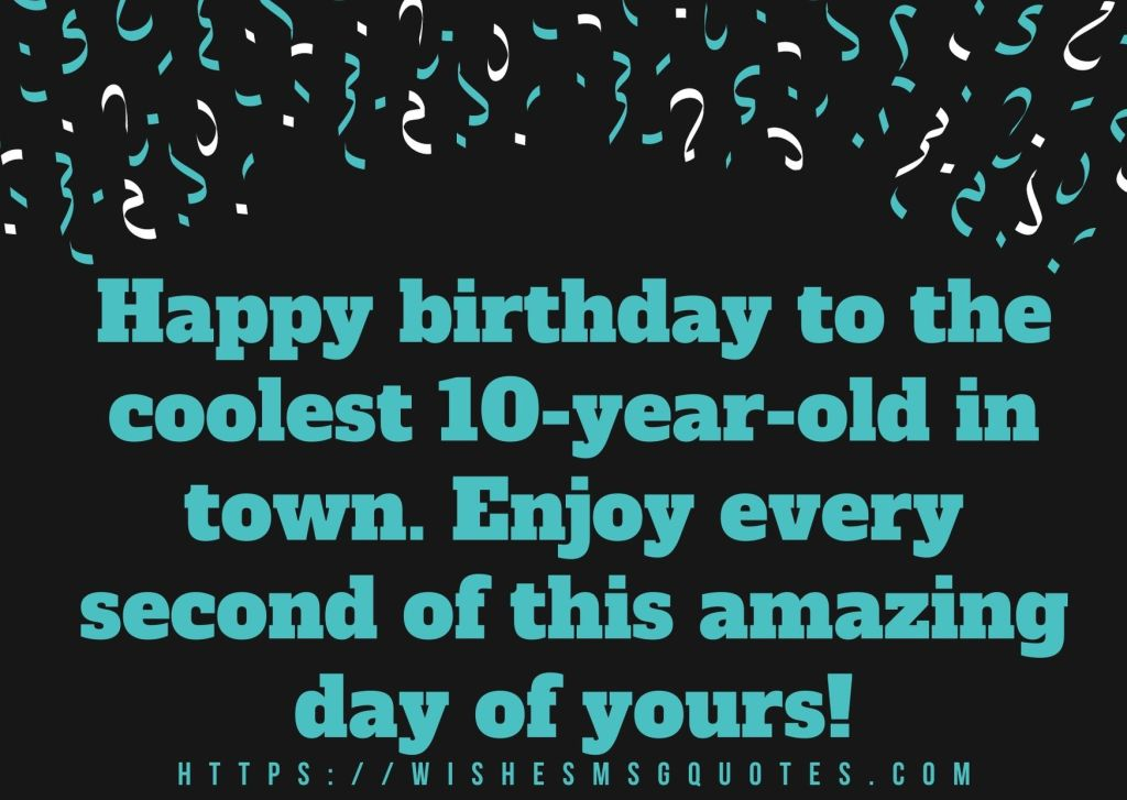 10th Birthday Messages From Uncle To Boy