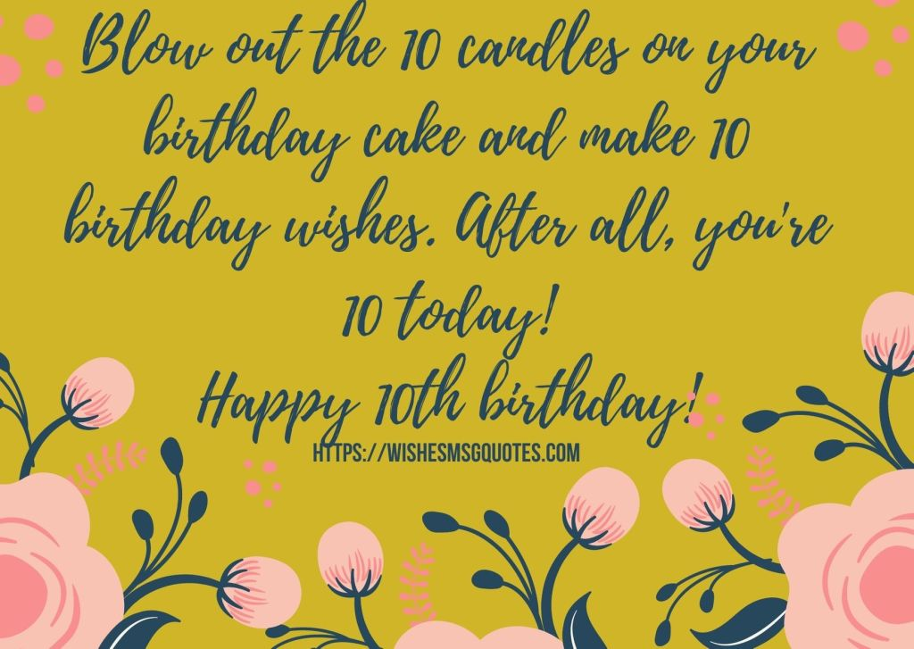 Cutest 10th Birthday Messages For Boy From Mother