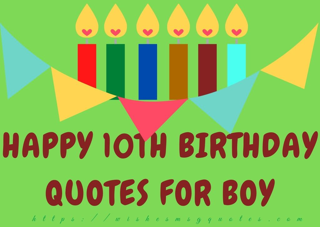 Happy 10th Birthday Quotes For Boy