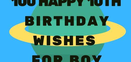 100 Happy 10th Birthday Wishes For Boy