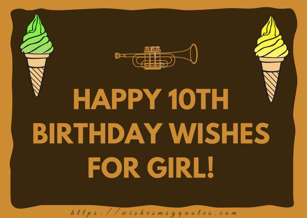Happy 10th Birthday Wishes For Girl