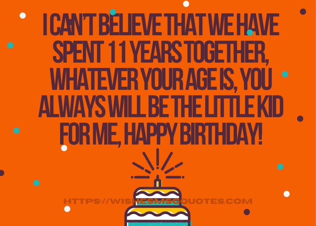 Cutest 11th Birthday Wishes For Boy/Girl From Father