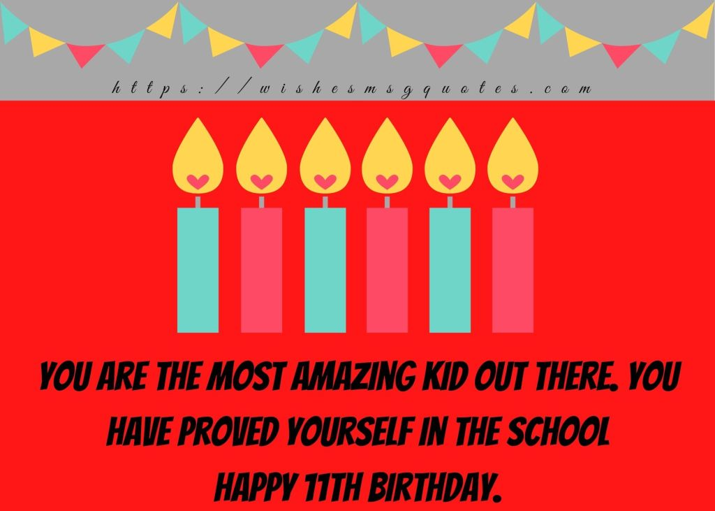 11th Birthday Messages From Classfellow To Boy/Girl