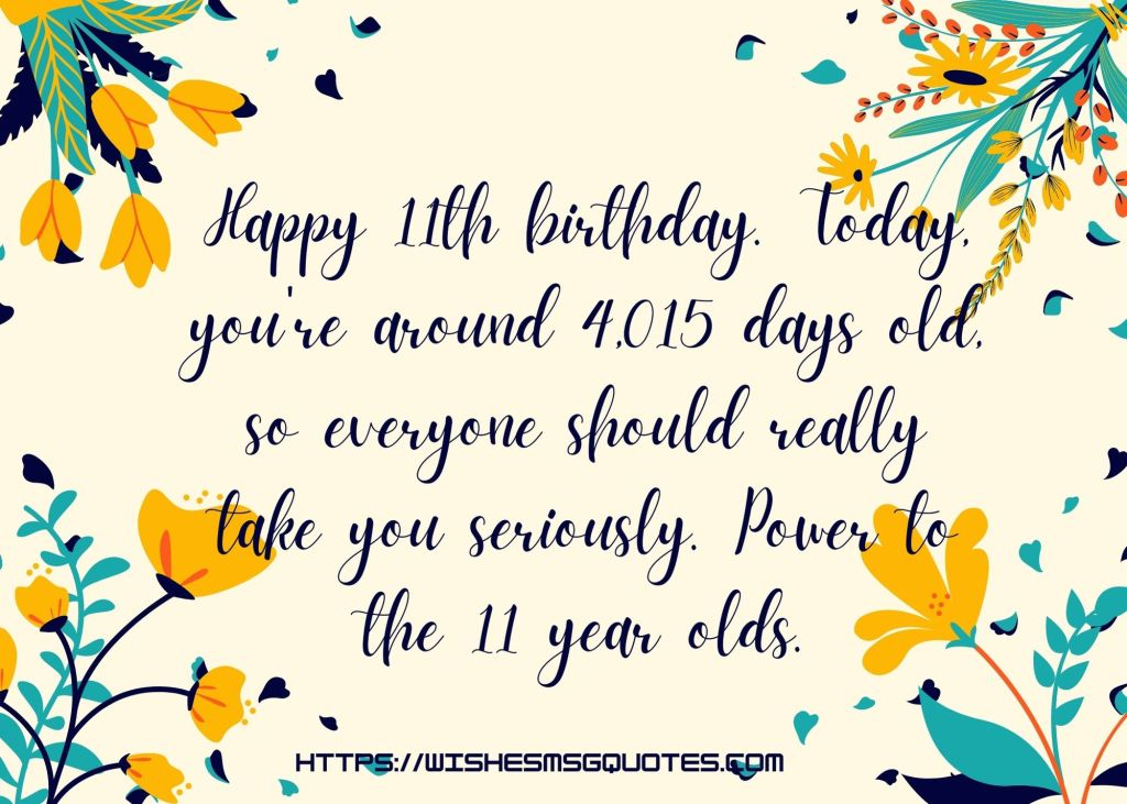 11th Birthday Quotes From Uncle To Boy/Girl