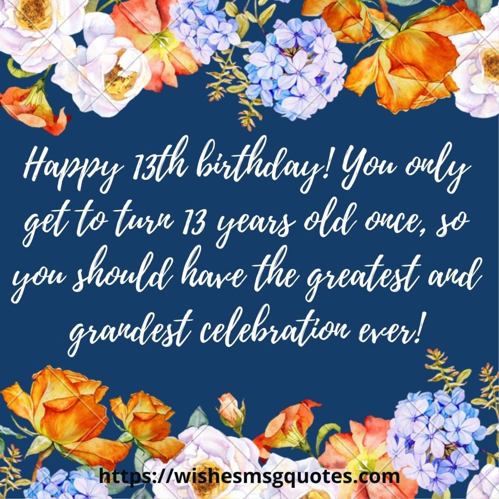 13th Birthday Quotes From Father To Boy Or Girl