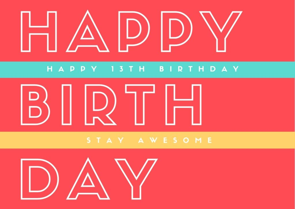 Happy 13th Birthday Quotes For Grandson/Granddaughter
