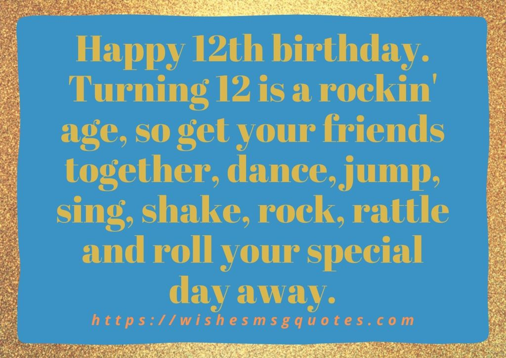 Happy 12th Birthday Quotes For Grandson Or Granddaughter
