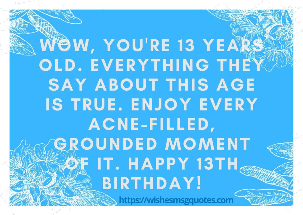 13th Birthday Quotes From Friend To Boy Or Girl