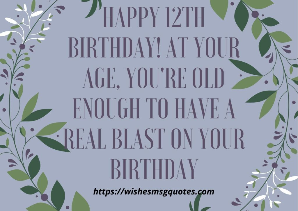 12th Birthday Quotes From Brother To Boy Or Girl