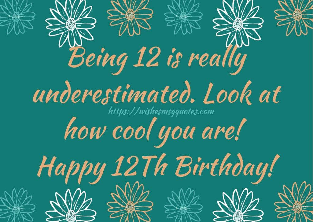 Cutest 12th Birthday Wishes For Boy Or Girl From Mother
