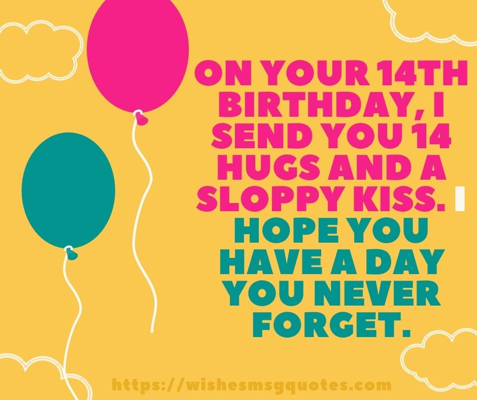 14th Birthday Quotes From Friend To Boy Or Girl
