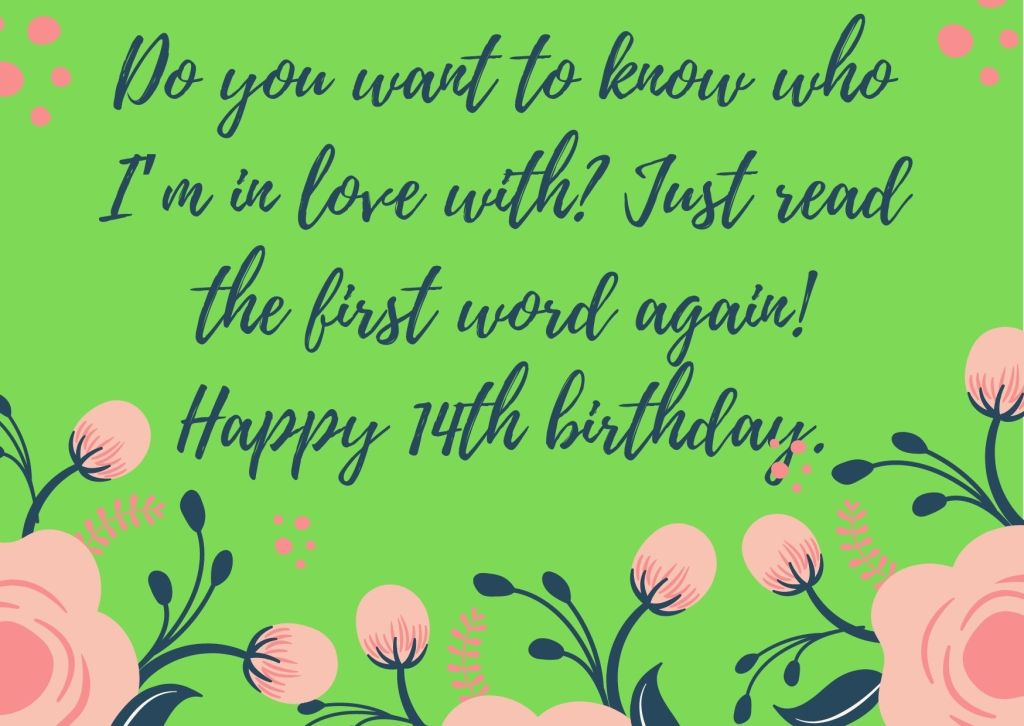 14th Birthday Quotes From Classfellow To Boy Or Girl