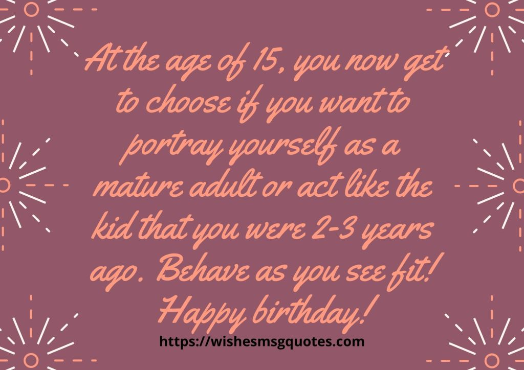 15th Birthday Quotes From Friend To Boy Or Girl