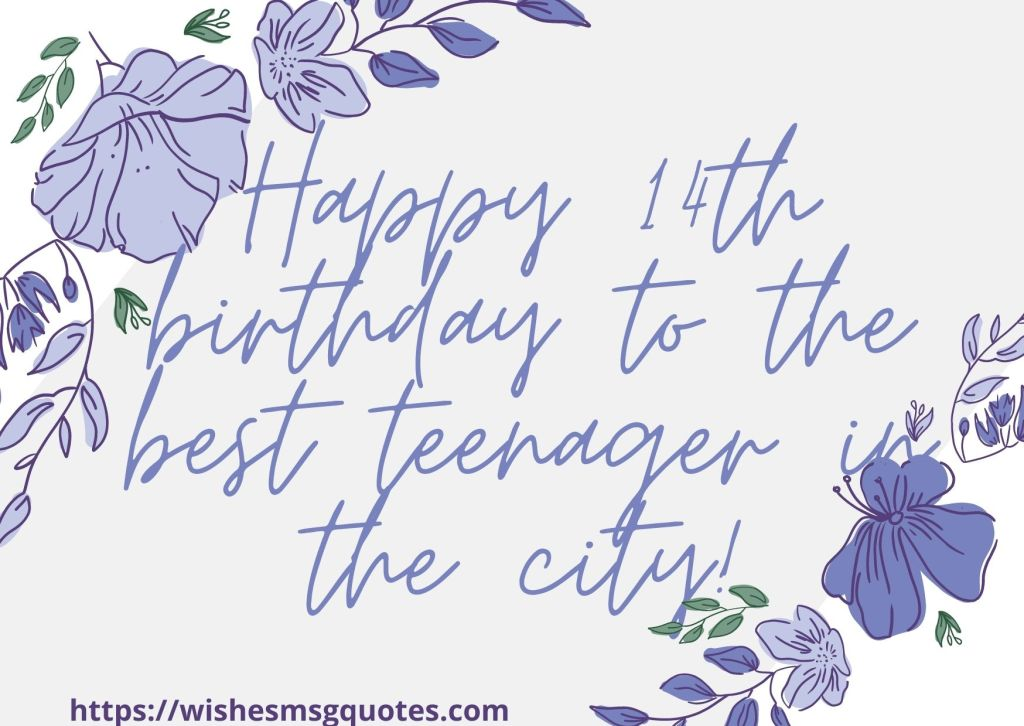 14th Birthday Quotes From Cousin To Boy Or Girl
