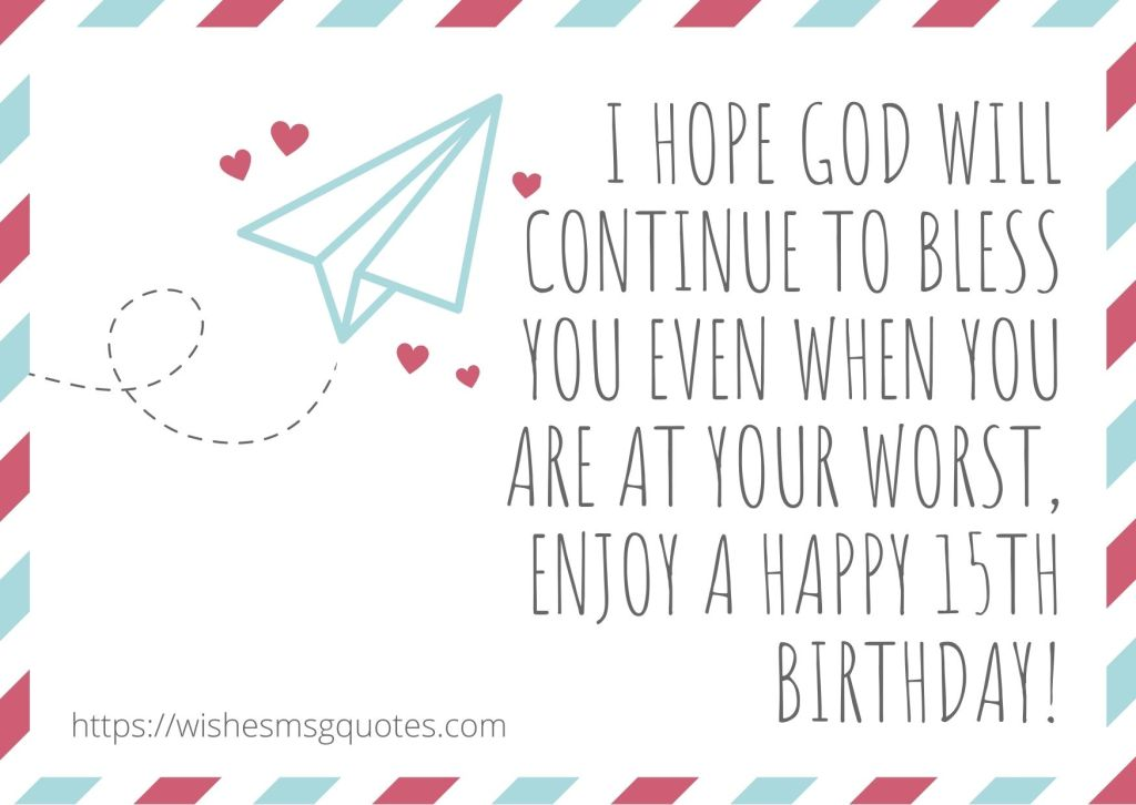 Birthday messages For Boy And Girl 15th Birthday