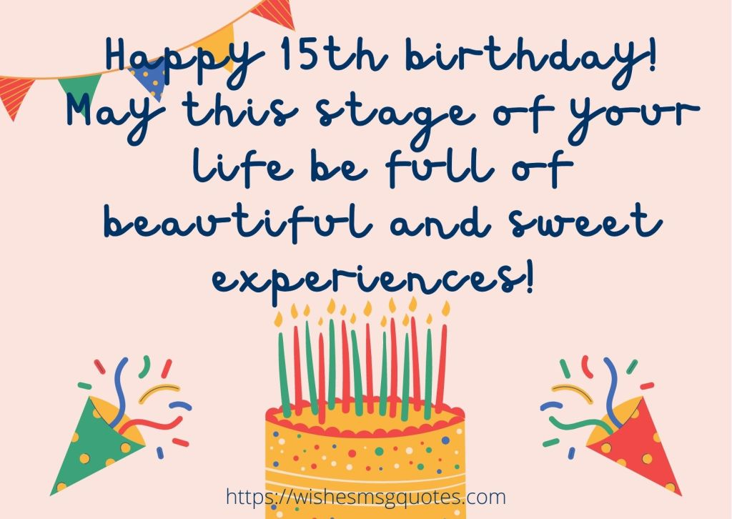 15th Birthday wishes From Cousin To Boy Or Girl