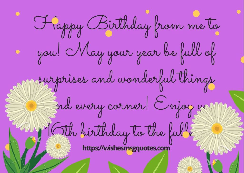 16th Birthday Quotes From Father To Boy Or Girl