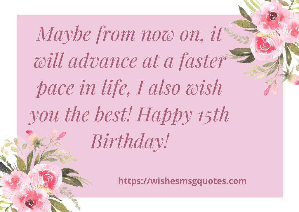 Happy 15th Birthday messages For Grandson/Granddaughter