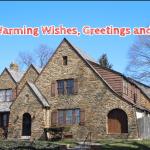 Amazing Housewarming Wishes  2017