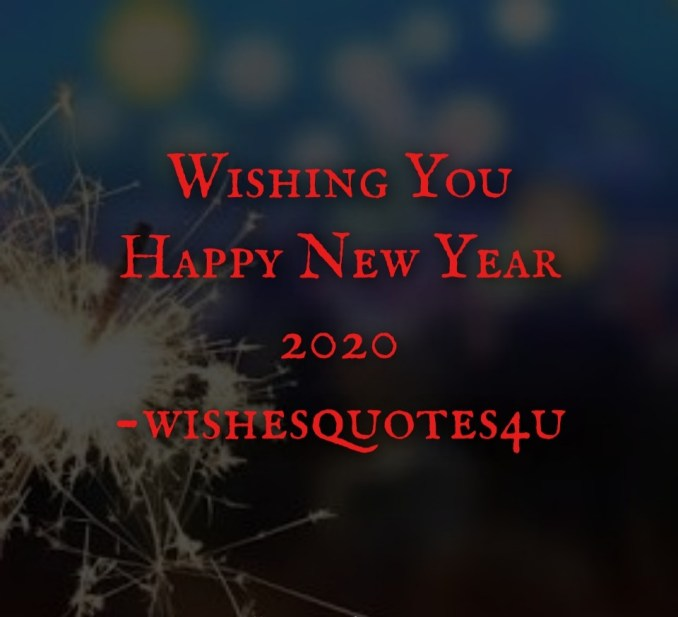 "HNY2020 ""Happy New Year 2020"" Quotes, Shayari, Images, Wallpaper, Songs, Wishing card wishing happy new year images"
