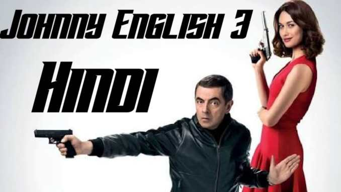 johnny english strikes again full movie in hindi download filmyzilla,johnny english strikes again full movie in hindi filmyzilla,johnny english strikes again full movie in hindi download mp4moviez,johnny english strikes again hindi audio download,johnny english strikes again full movie dailymotion,johnny english strikes again hindi audio track download,johnny english 3 full movie in hindi download 300mb,johnny english full movie in hindi download filmyzilla,