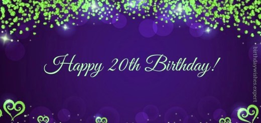Happy Birthday wishes for 20-year-old Boy and Girl