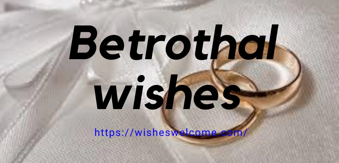 Betrothal wishes